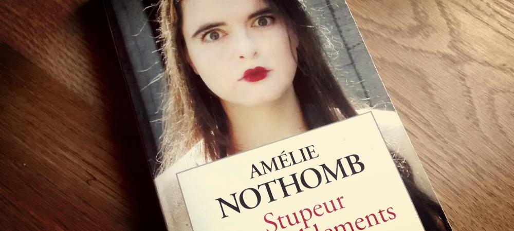 Amélie Nothomb Stupeur et tremblements